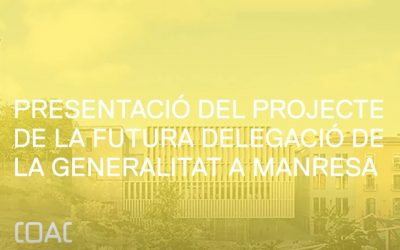 Project presentation of the Generalitat Delegation in Manresa in the COAC